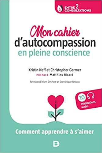 Le cahier d'auto-compassion